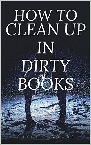 how-to-clean-up-in-dirty-books-write-erotica-as-a-side-job