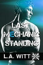 Last Mechanic Standing (Wrench Wars Book 1)…