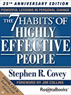 The 7 Habits of Highly Effective People: The…