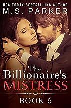 The Billionaire's Mistress 5: A Billionaire…