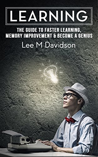 learning-the-guide-to-faster-learning-memory-improvement-become-a-genius-how-to-learnmemory-improvement-learn-fast-memory-techniques-faster-learning-memory-skills-learn-faster