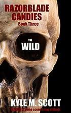 The Wild: A Campfire Tale (Razorblade…
