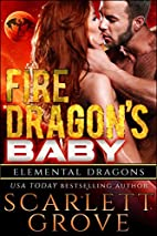 Fire Dragon's Baby (Dragon Shifter…