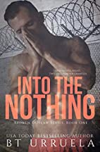 Into the Nothing (Broken Outlaw Series Book…