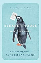 Bleaker House: Chasing My Novel to the End…