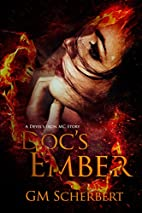 Doc's Ember: Devil Iron MC Book 4…