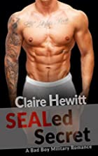 SEALed Secret by Claire Hewitt