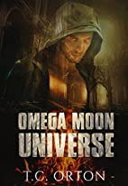 Omega Moon Universe: Phase One by T. C.…