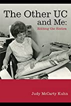 The Other UC and Me: Editing the Sixties by…