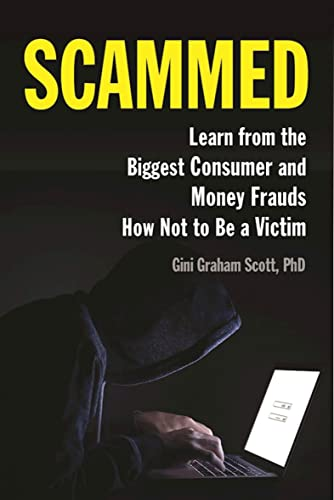 scammed-learn-from-the-biggest-consumer-and-money-frauds-how-not-to-be-a-victim