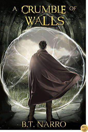 TA Crumble of Walls (The Kin of Kings Book 4)