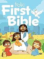 Frolic First Bible: First Faith (Frolic…