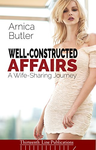 well-constructed-affairs-a-wife-sharing-journey