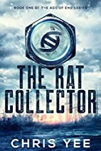 The Rat Collector (Age of End Book 1) by…