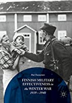 Finnish Military Effectiveness in the Winter…