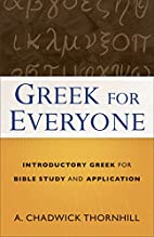 Greek for Everyone: Introductory Greek for…