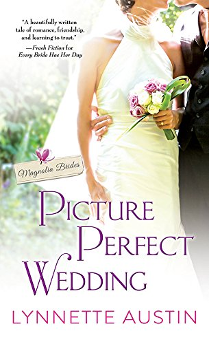 picture-perfect-wedding-a-charming-southern-romance-of-second-chances-magnolia-brides-book-3