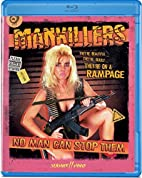 Mankillers [Blu-ray] by David A. Prior