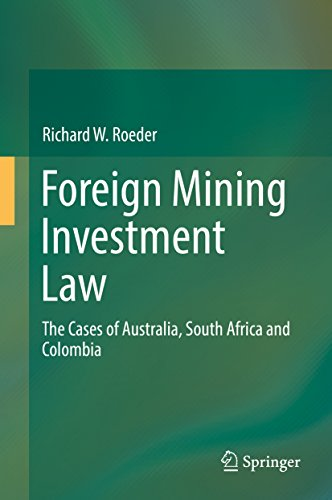 foreign-mining-investment-law-the-cases-of-australia-south-africa-and-colombia