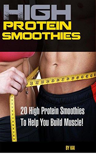 high-protein-smoothies-20-high-protein-smoothie-recipes-to-build-muscle-smoothie-smoothies-protein-build-muscle