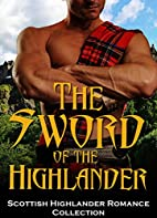 The Sword of the Highlander by Captive…