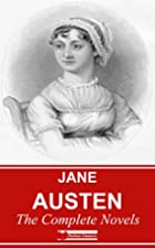 Jane Austen: The Complete Novels - 7 Novels…