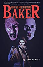 Baker: Demons and other Night Things (The…