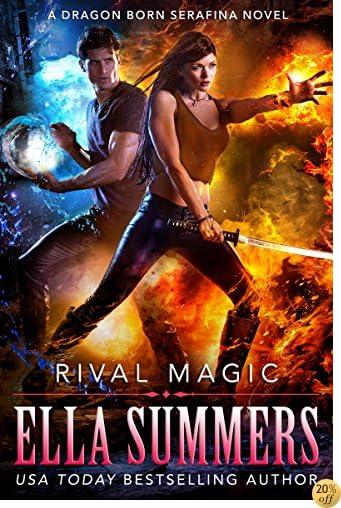 TRival Magic (Dragon Born Serafina Book 4)