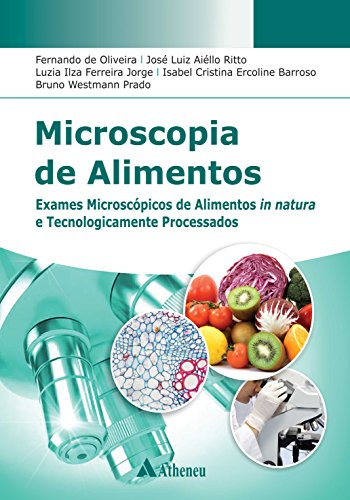 microscopia-de-alimentos-exames-microscpicos-de-alimentos-in-natura-e-tecnologicamente-processados-portuguese-edition