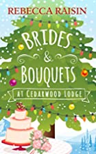 Brides and Bouquets At Cedarwood Lodge: The…