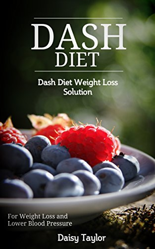 dash-diet-dash-diet-weight-loss-solution-for-weight-loss-and-lower-blood-pressure