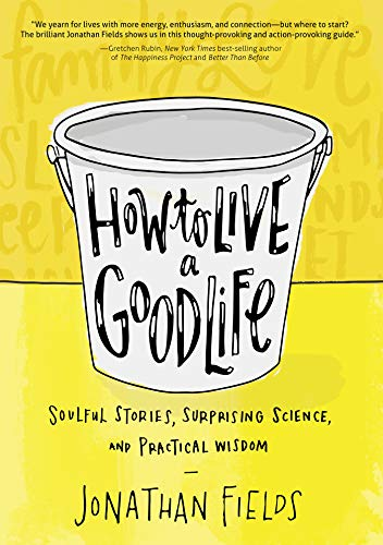 how-to-live-a-good-life