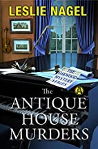 The Antique House Murders: The Oakwood…