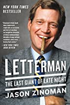 Letterman: The Last Giant of Late Night by…