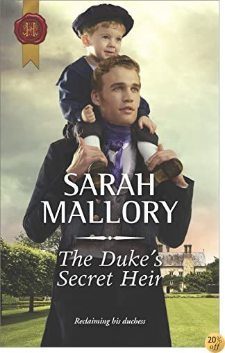 TThe Duke's Secret Heir (Harlequin Historical)