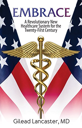 embrace-a-revolutionary-new-healthcare-system-for-the-twenty-first-century