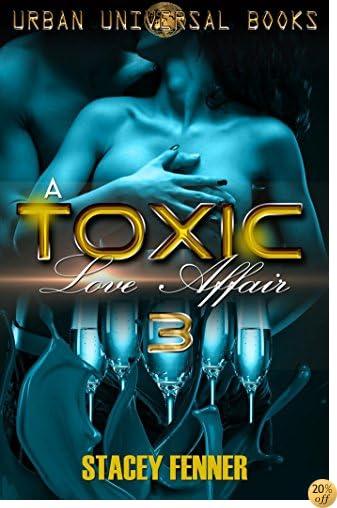 TA Toxic Love Affair 3