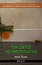 Mark Twain: Tom Sawyer Complete Collection -…