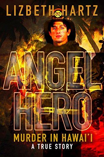 angel-hero-murder-in-hawaii-a-true-story