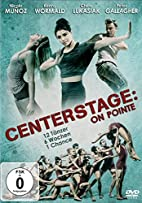 Center Stage: On Pointe by Director X.