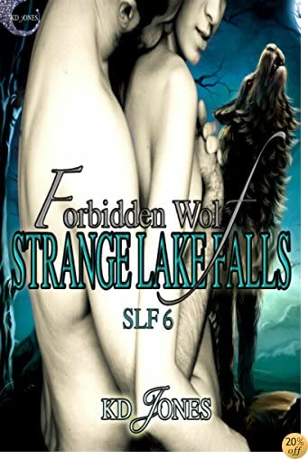 TForbidden Wolf (Strange Lake Falls Series Book 6)