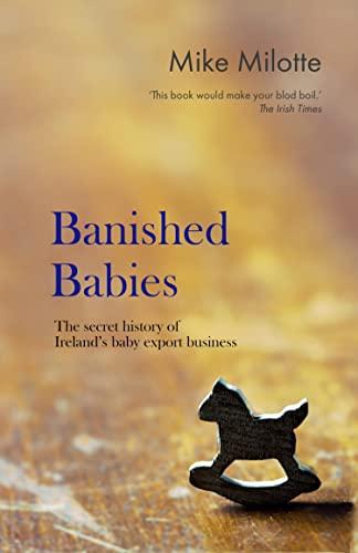 banished-babies-the-secret-history-of-irelands-baby-export-business