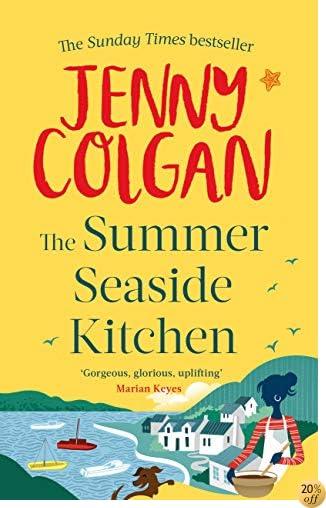 TThe Summer Seaside Kitchen: Winner of the RNA Romantic Comedy Novel Award 2018