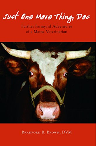 just-one-more-thing-doc-further-farmyard-adventures-of-a-maine-veterinarian