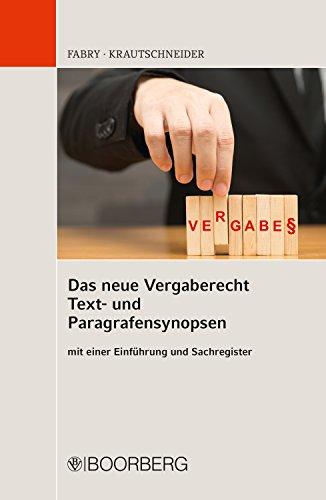 das-neue-vergaberecht-text-und-paragrafensynopsen-mit-einer-einfhrung-und-sachregister-german-edition