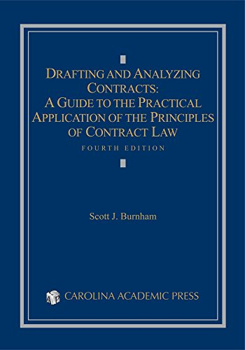drafting-and-analyzing-contracts-a-guide-to-the-practical-application-of-the-principles-of-contract-law-fourth-edition