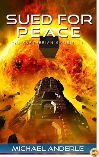TSued For Peace (The Kurtherian Gambit Book 11)