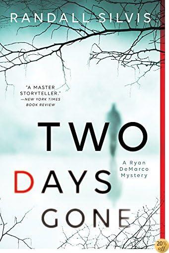 TTwo Days Gone (Ryan DeMarco Mystery Book 1)
