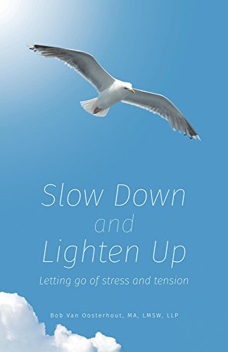 slow-down-and-lighten-up-letting-go-of-stress-and-tension