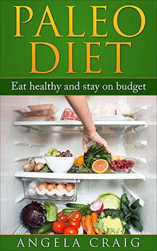 paleo-diet-eat-healthy-and-stay-on-budget-paleo-diet-paleo-recipes-weight-loss-paleo-diet-cookbook-paleo-diet-books-heathy-diet-raw-food-diet-cleanse-gluten-free